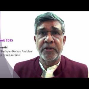 Video Message by Kailash Satyarthi, 2014 Nobel Peace Prize Laureate, at the WIP Summit 2015